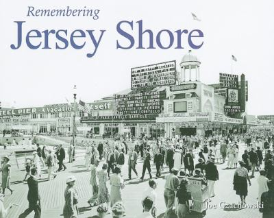 Remembering Jersey Shore 9781596526594