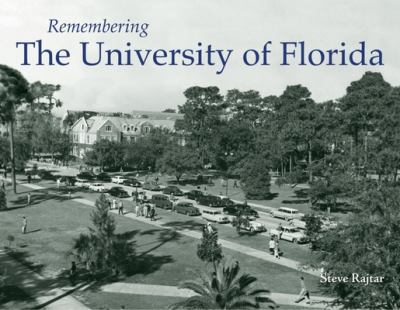 Remembering the University of Florida 9781596527096