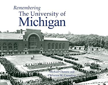 Remembering the University of Michigan 9781596526600
