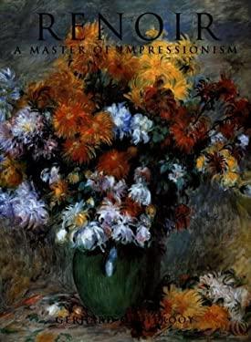 Renoir: A Master of Impressionism 9781597640961