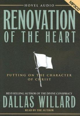 Renovation of the Heart: Putting on the Character of Christ 9781596441514