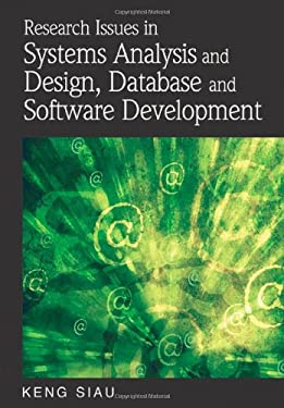 Research Issues in Systems Analysis and Design, Databases and Software Development 9781599049274
