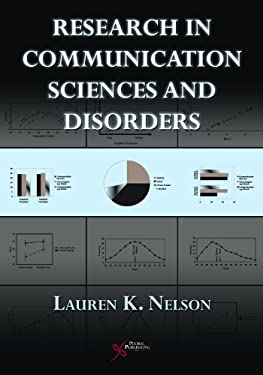 Research in Communcation Sciences and Disorders: Methods for Systematic Inquiry 9781597562461