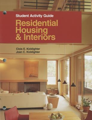 Residential Housing & Interiors: Student Activity Guide 9781590703052