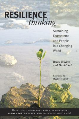 Resilience Thinking: Sustaining Ecosystems and People in a Changing World 9781597260930