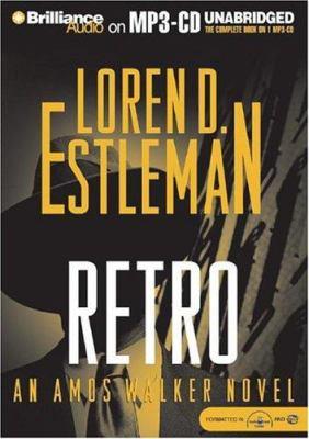 Retro: An Amos Walker Novel 9781593353100