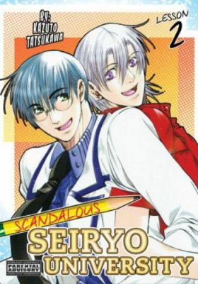 Return To... Scandalous Seiryo University: Volume 2 9781598831535