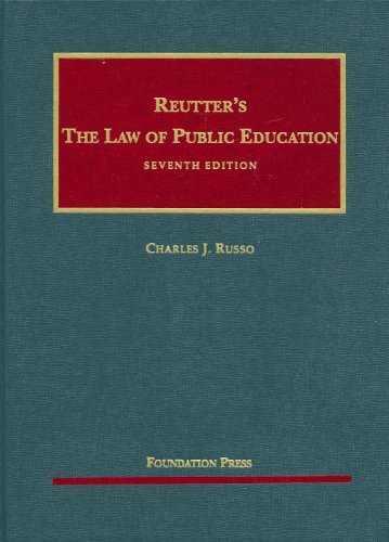 Reutter's the Law of Public Education 9781599414232