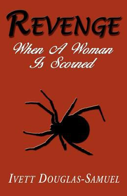 Revenge - When a Woman Is Scorned 9781598580235