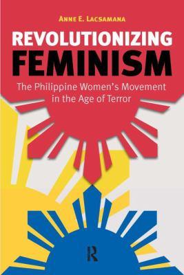 Revolutionizing Feminism 9781594519413