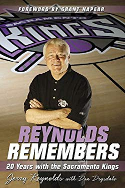 Reynolds Remembers: 20 Years with the Sacramento Kings 9781596701618