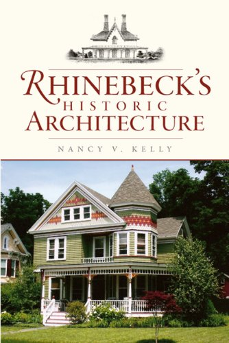 Rhinebeck's Historic Architecture 9781596296060