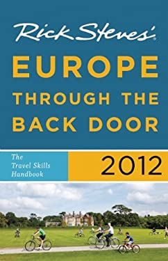 Rick Steves' Europe Through the Back Door: The Travel Skills Handbook 9781598808339