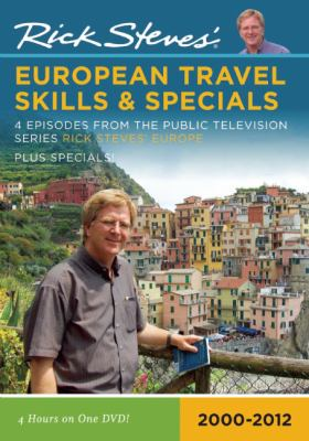 Rick Steves' European Travel Skills & Specials: 4 Episodes from the Public Television Series Rick Steves' Europe: 2000-2009 9781598802399