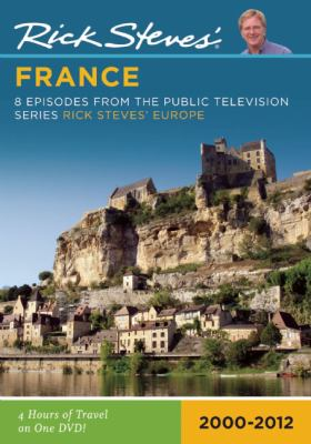 Rick Steves' France: 8 Episodes from the Public Television Series Rick Steves' Europe: 2000-2009 9781598802306