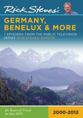 Rick Steves' Germany, Benelux & More: 7 Episodes from the Public Television Series Rick Steves' Europe: 2000-2009 9781598802337