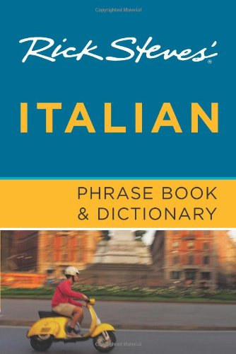 Rick Steves' Italian Phrase Book & Dictionary 9781598801880