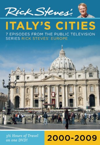 Rick Steves' Italy's Cities: 7 Episodes from the Public Television Series Rick Steves' Europe: 2000-2009 9781598802283