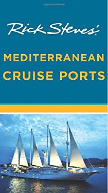 Rick Steves' Mediterranean Cruise Ports 9781598808360