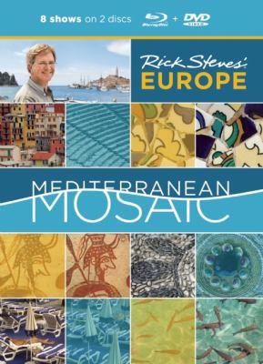 Rick Steves' Mediterranean Mosaic Blu-Ray and DVD 9781598809008