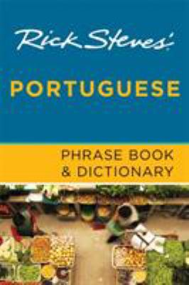 Rick Steves' Portuguese Phrase Book & Dictionary 9781598801897