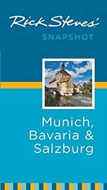 Rick Steves' Snapshot Munich, Bavaria & Salzburg 9781598806892