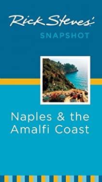 Rick Steves' Snapshot Naples & the Amalfi Coast 9781598806830