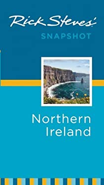 Rick Steves' Snapshot Northern Ireland 9781598806922