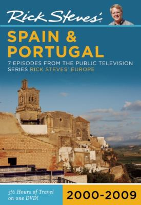 Rick Steves' Spain & Portugal: 7 Episodes from the Public Television Series Rick Steves' Europe: 2000-2009 9781598802375