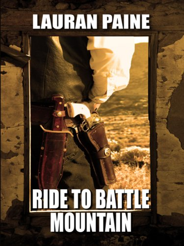 Ride to Battle Mountain 9781597225809