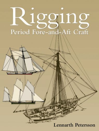 Rigging: Period Fore-And-Aft Craft 9781591147213