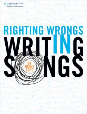 Righting Wrongs in Writing Songs