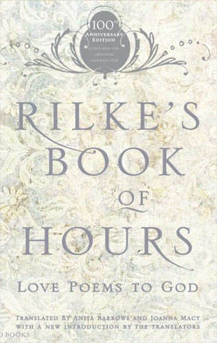 Rilke's Book of Hours: Love Poems to God 9781594481567
