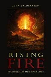 Rising Fire: Volcanoes and Our Inner Lives 7267209