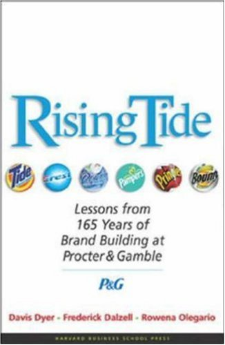 Rising Tide: Lessons from 165 Years of Brand Building at Procter & Gamble 9781591391470