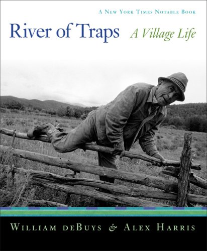 River of Traps: A New Mexico Mountain Life 9781595340351