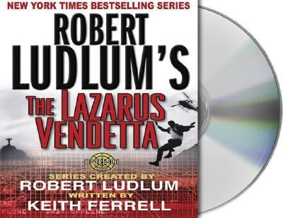 Robert Ludlum's the Lazarus Vendetta: A Covert-One Novel 9781593974169