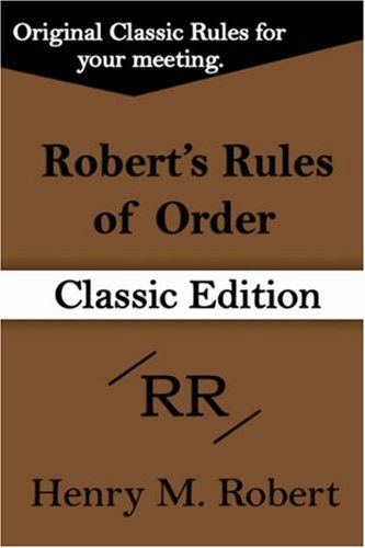 Robert's Rules of Order (Classic Edition) 9781599869384