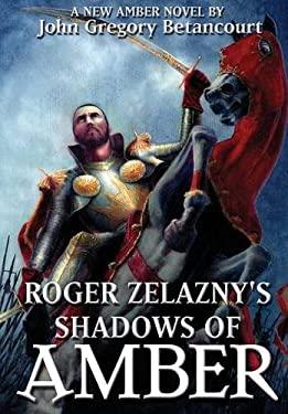 Roger Zelazny's Shadows of Amber 9781596871182