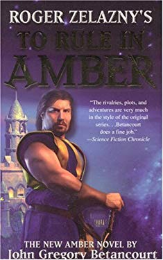 Roger Zelazny's to Rule in Amber 9781596871328