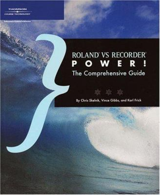 Roland vs. Recorder Power!: The Comprehensive Guide 9781592008360