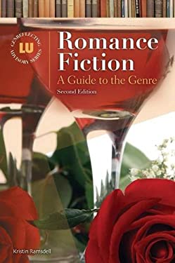 Romance Fiction: A Guide to the Genre 9781591581772