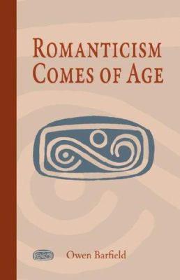 Romanticism Comes of Age 9781597311144