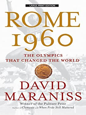 Rome 1960: The Olympics That Changed the World 9781594133138