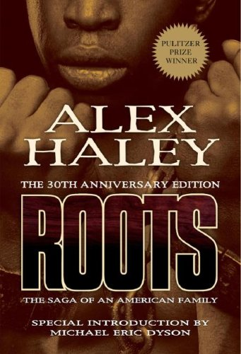 Roots: The Saga of an American Family 9781593154493