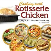 Cooking W/Rotisserie Chicken 12568395