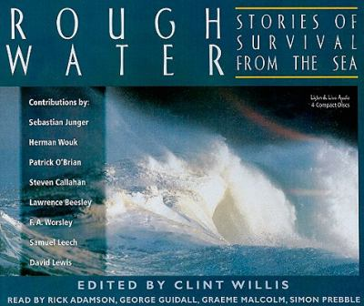 Rough Water: Stories of Survival from the Sea 9781593164515