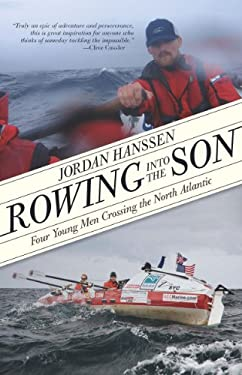 Rowing Into the Son: For Young Men Crossing the North Atlantic 9781594856358
