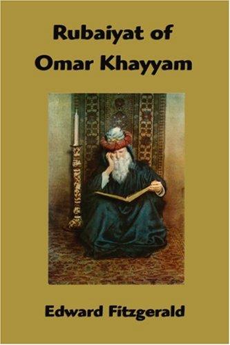 Rubaiyat of Omar Khayyam 9781599867212