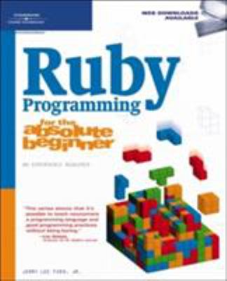 Ruby Programming for the Absolute Beginner 9781598633979